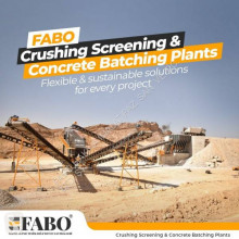 Fabo STATIONARY TYPE 400-500 T/H CRUSHING & SCREENING PLANT concasseur neuf